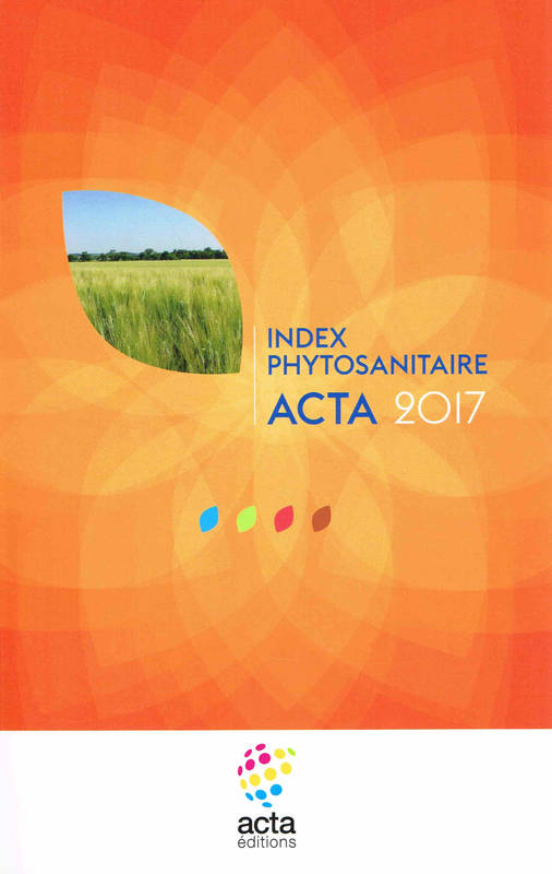 INDEX PHYTOSANITAIRE ACTA 2017