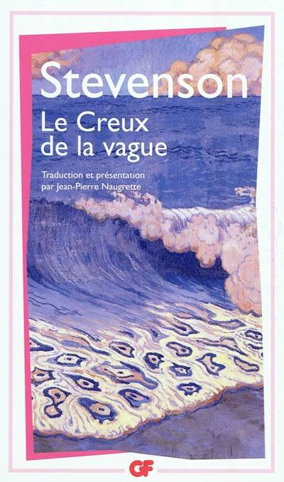 LE CREUX DE LA VAGUE