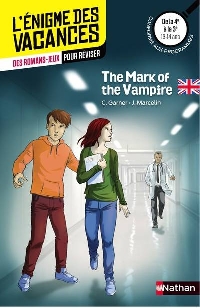 The mark of the vampire / des romans-jeux pour réviser : de la 4e à la 3e, 13-14 ans