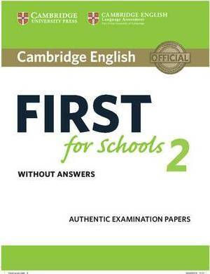 NEW CAMBRIDGE ENGLISH FIRST FOR SCHOOLS 2 - STUDENT'S BOOK WITHOUT ANSWERS