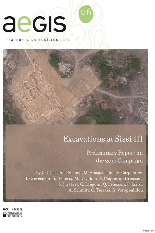 Excavations at Sissi III, Preliminary Report on the 2011 Campaign