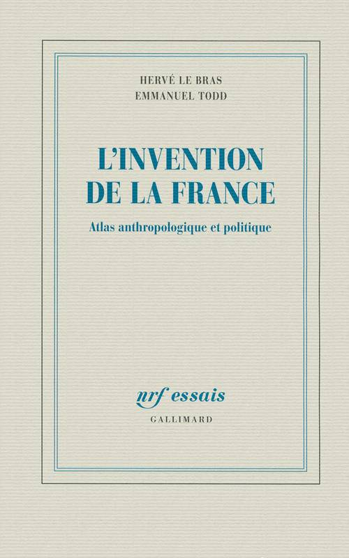L'invention de la France, Atlas anthropologique et politique