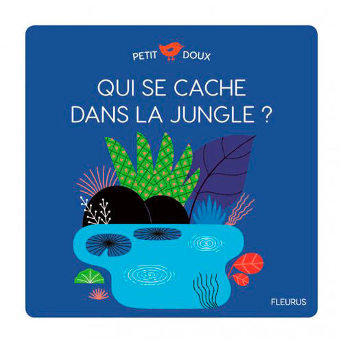 QUI SE CACHE DANS LA JUNGLE ?