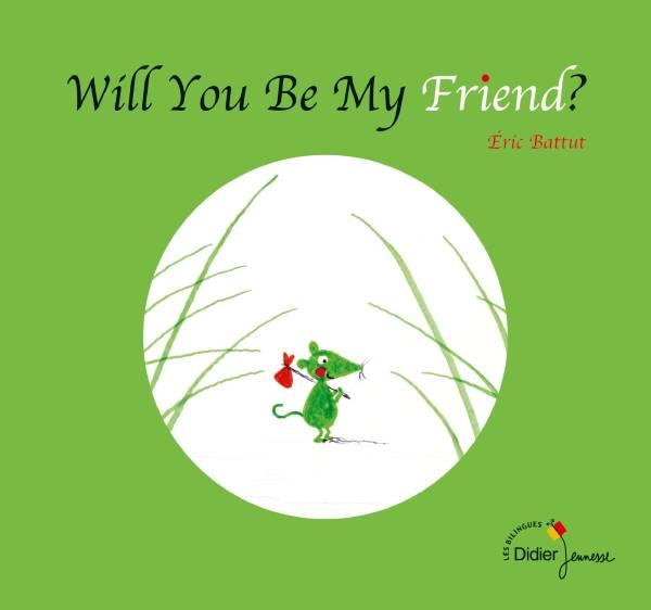 Livre will you be my friend bilingue anglais veux tu for Les jardins du ciel version anglaise