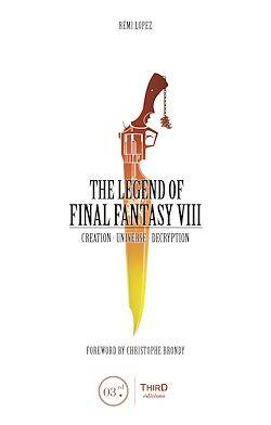 The Legend of Final Fantasy VIII, Creation - Universe - Decryption