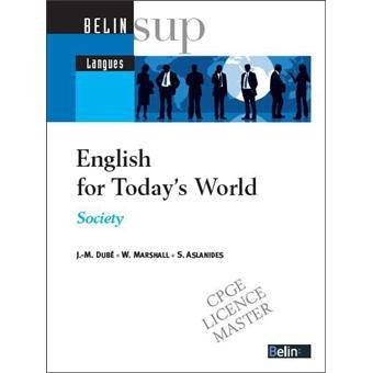 ENGLISH FOR TODAY'S WORLD - <SPAN>SOCIETY</SPAN>, Livre