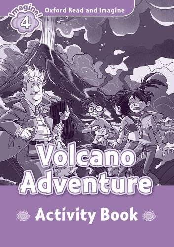 Oxford Read & Imagine 4 Volcano Adventure Activity Book