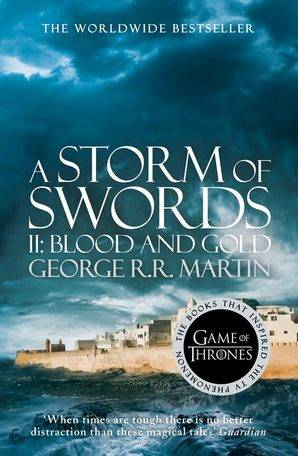 Game of thrones, A STORM OF SWORD II : BLOOD AND GOLD