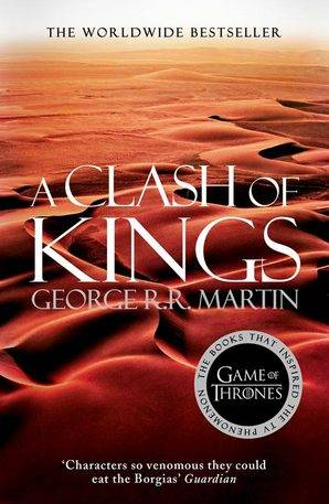 Game of thrones, A Clash Of Kings (A Song Of Ice And Fire Book 2)