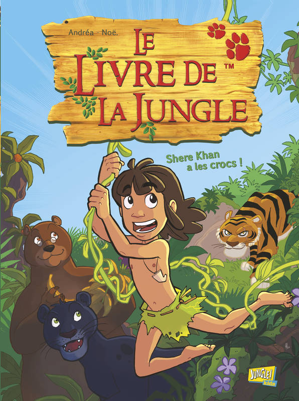 Le livre de la jungle 1 : Shere Khan a les crocs !