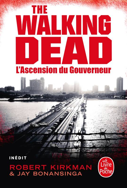 The walking dead, 1, L'Ascension du Gouverneur