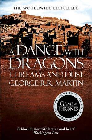 Game of thrones, A DANCE WITH DRAGONS 1 DREAMS AND DUST