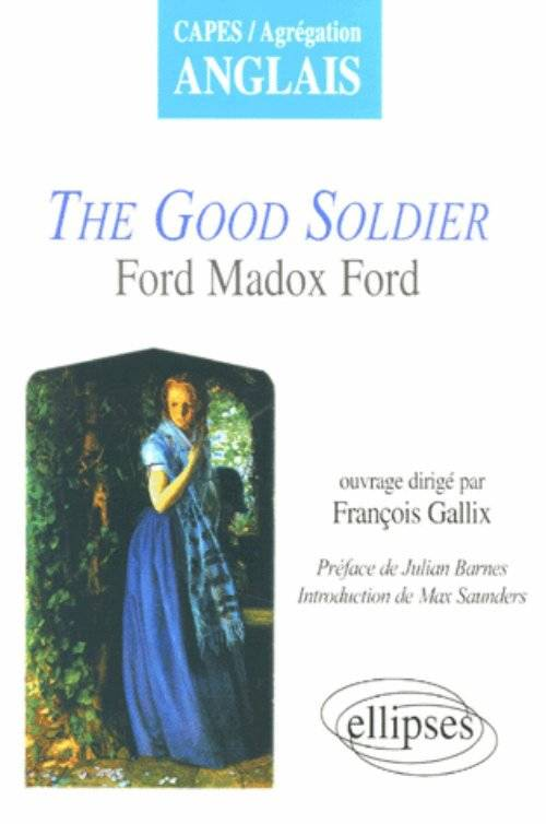 Madox Ford, The Good Soldier