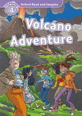 Oxford Read and Imagine - 4 - Volcano adventure - Livre