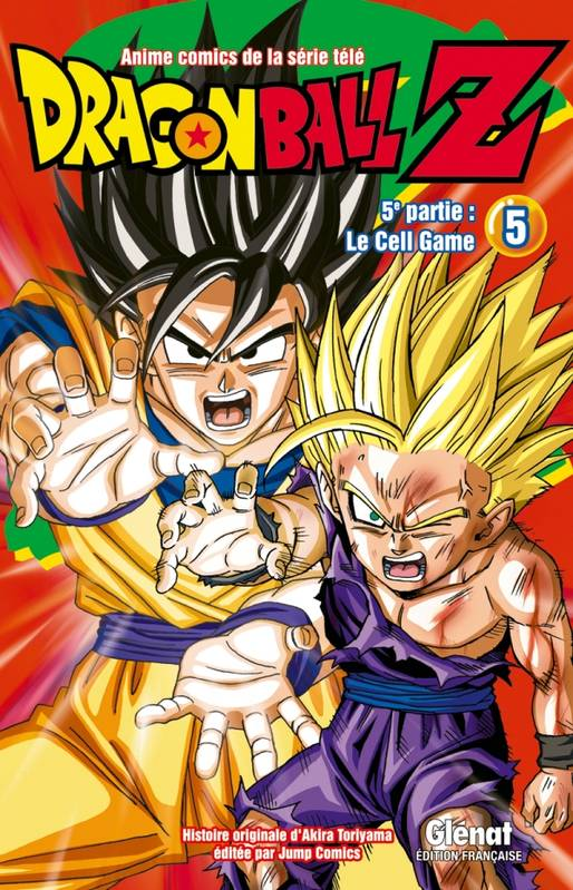 Dragonball Z. Le cell game, 5, Le cell game, Dragon Ball Z - 5e partie - Tome 05, Cell Game