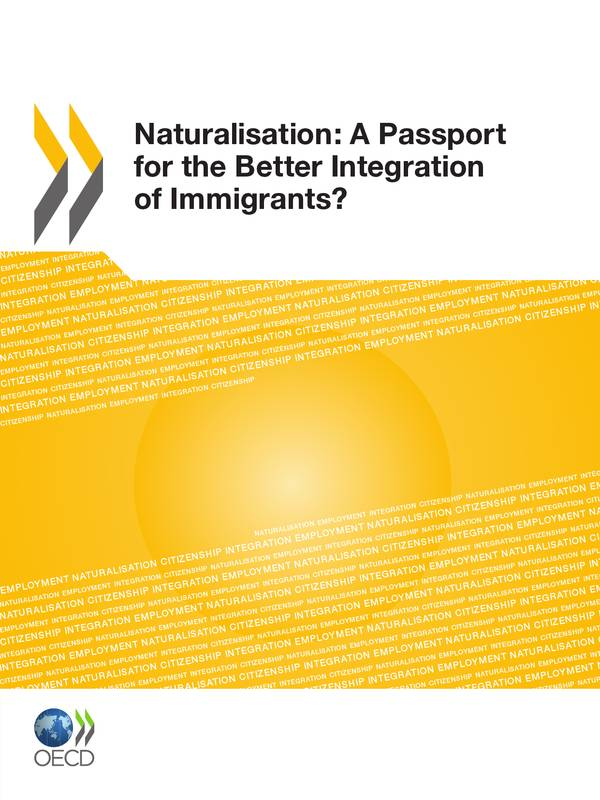 Naturalisation:  A Passport for the Better Integration of Immigrants?