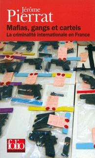 Mafias, gangs et cartels, La criminalité internationale en France