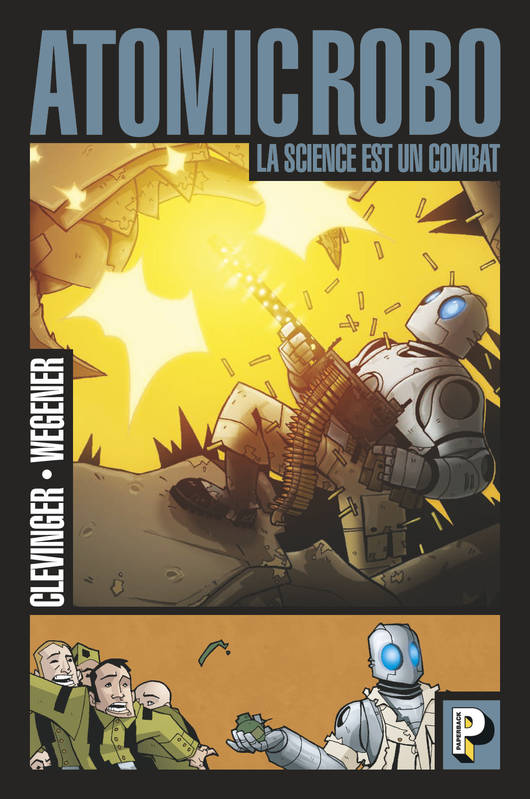 Atomic Robo / La science est un combat