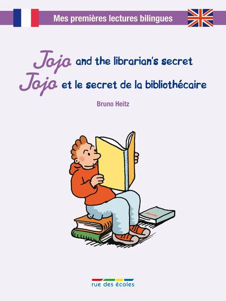 JOJO ET LE SECRET DE LA BIBLIOTHECAIRE/JOJO AND THE LIBRARIAN'S SECRET