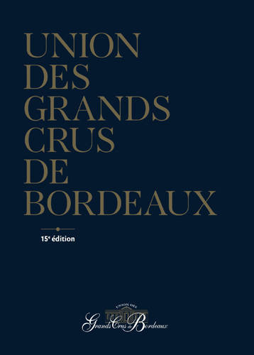 UNION GRANDS CRUS DE BORDEAUX ED.15 (FR)