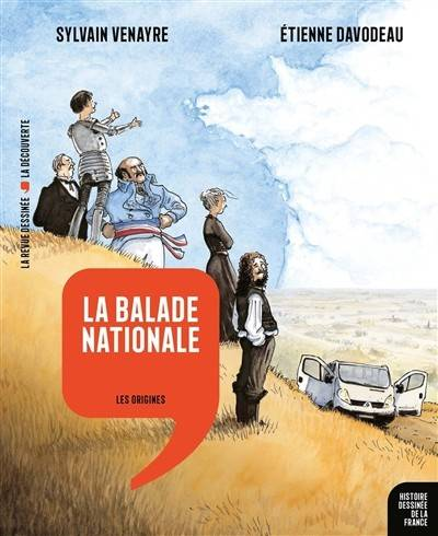 1, La Balade nationale, Les Origines