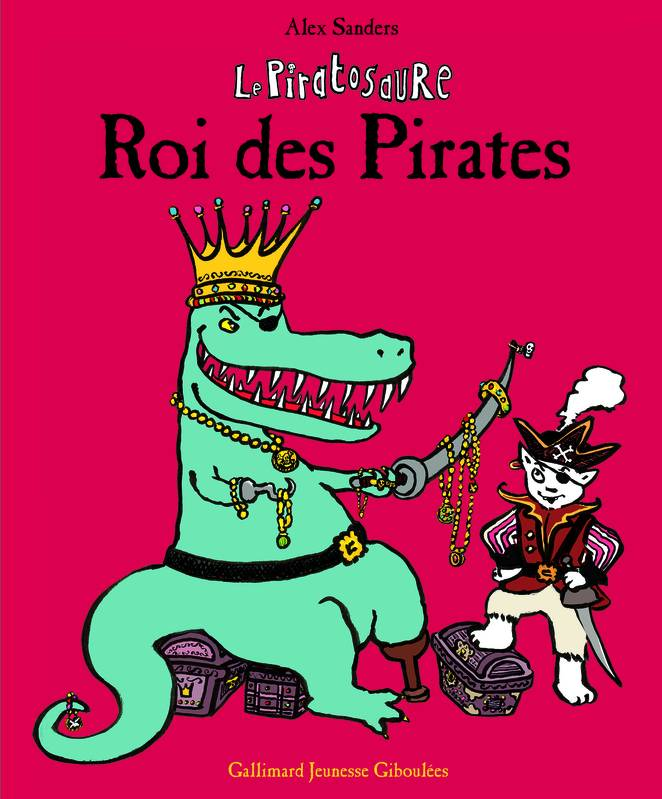 Le Piratosaure, Roi des Pirates