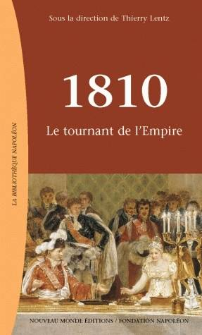 1810, Le tournant de l'Empire