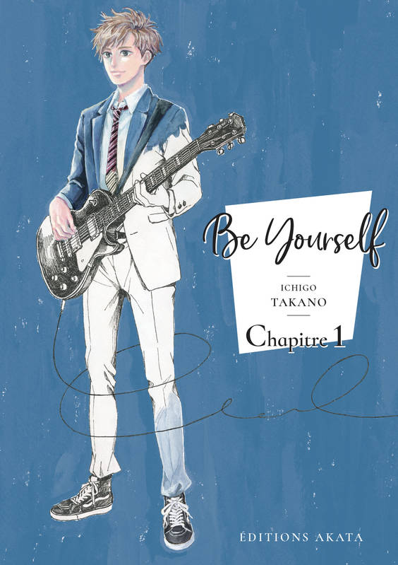 Be yourself - chapitre 1