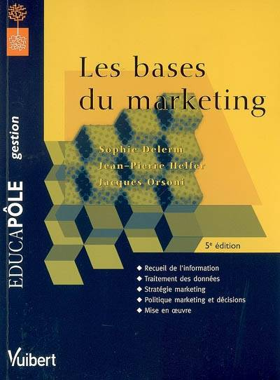 LES BASES DU MARKETING  5E EDT