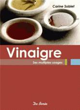 Vinaigre / ses multiples usages, ses multiples usages