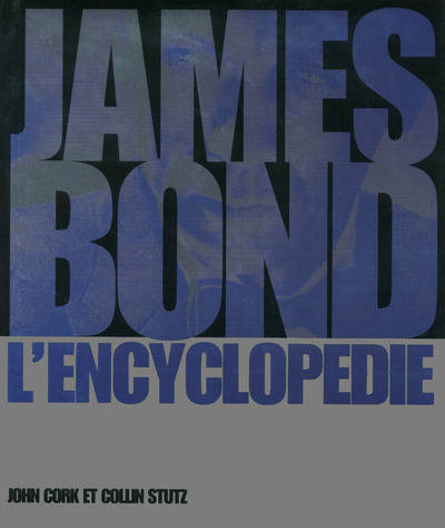 James Bond , L'encyclopédie