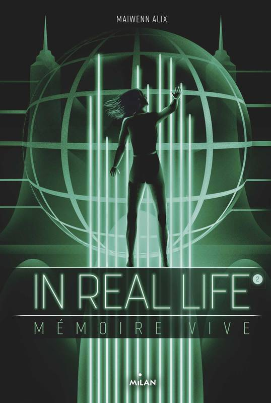 In Real Life, Tome 02, Mémoire vive