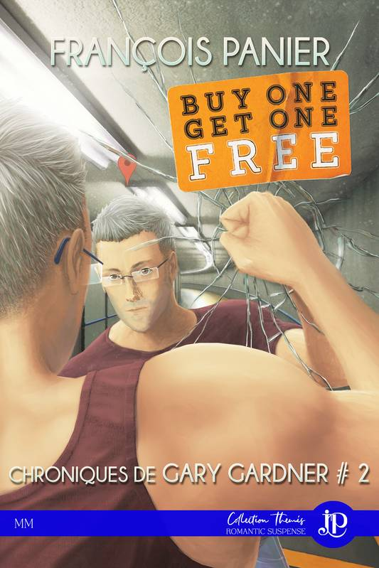 Buy one get one free, Chroniques de Gary Gardner #2