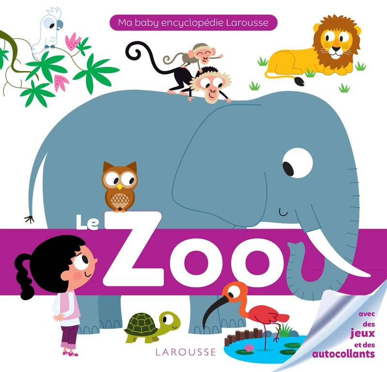 LE ZOO - Baby encyclopedie