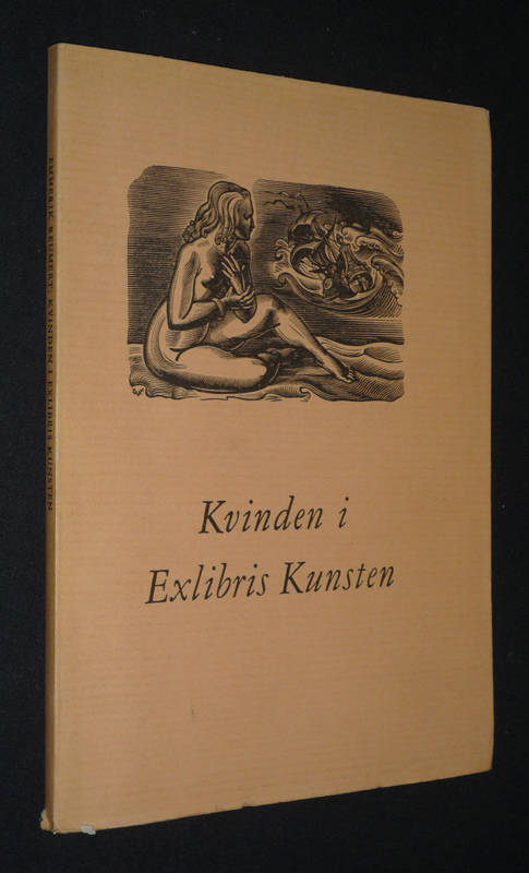 Kvinden i Exlibris Kunsten - Women in Bookplate Design