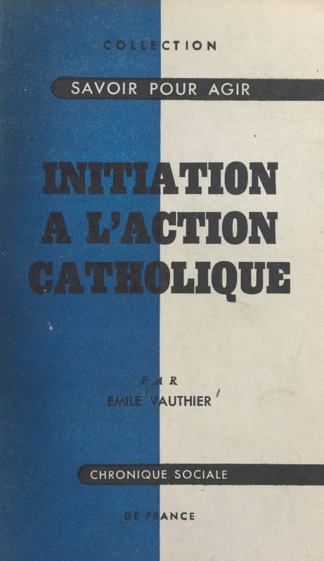Initiation à l'action catholique