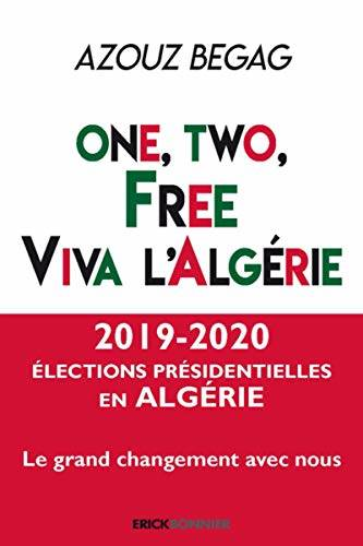 One, two, free, viva l'Algérie