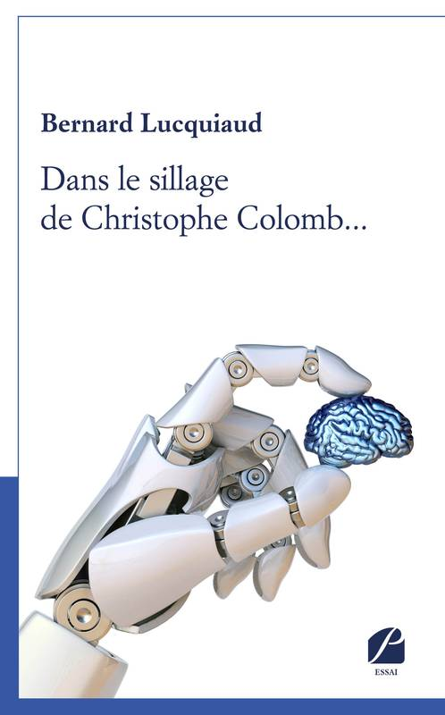 Dans le sillage de Christophe Colomb...