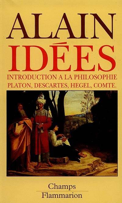 IDEES INTRODUCTION A LA PHILOSOPHIE