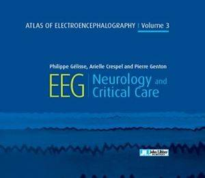 Atlas of Electroencephalography - Volume 3 - Neurology and Critical Care