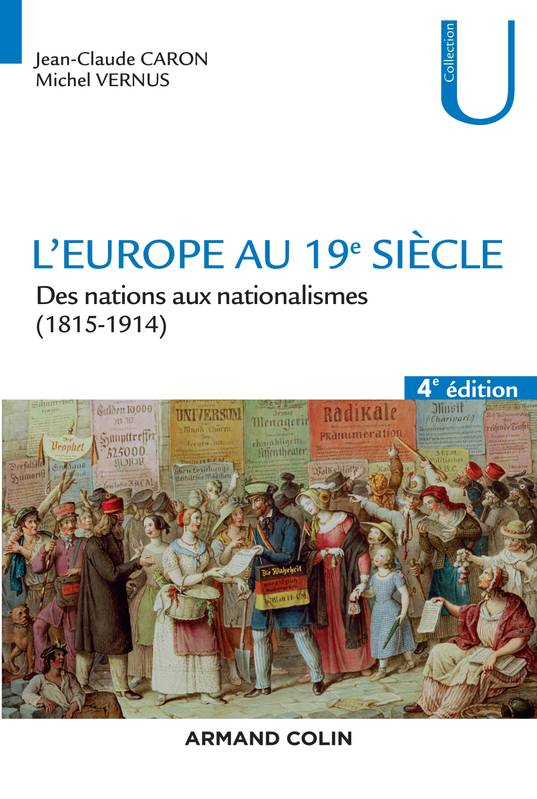 L'Europe au 19e siècle - 4e éd. - Des nations aux nationalismes (1815-1914), Des nations aux nationalismes (1815-1914)