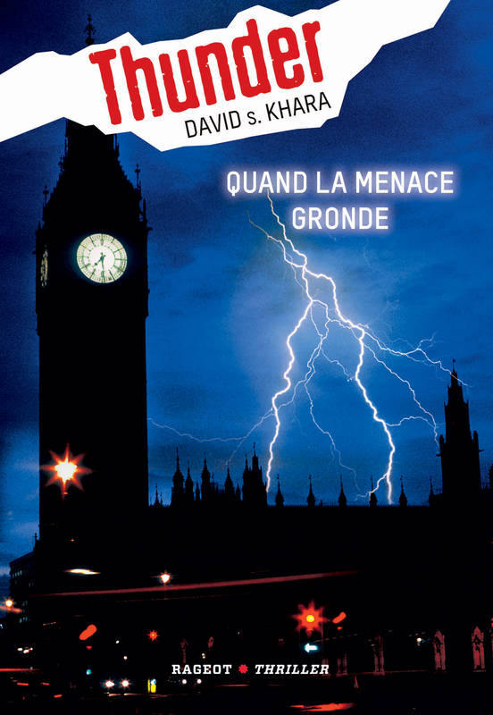 Thunder : Quand la menace gronde (tome 1)
