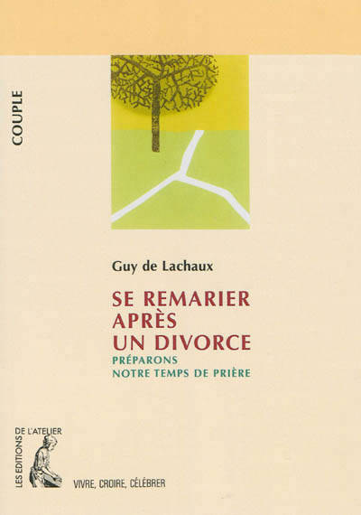 livre se remarier apr s un divorce pr parons notre temps de pri re couple lachaux guy de. Black Bedroom Furniture Sets. Home Design Ideas