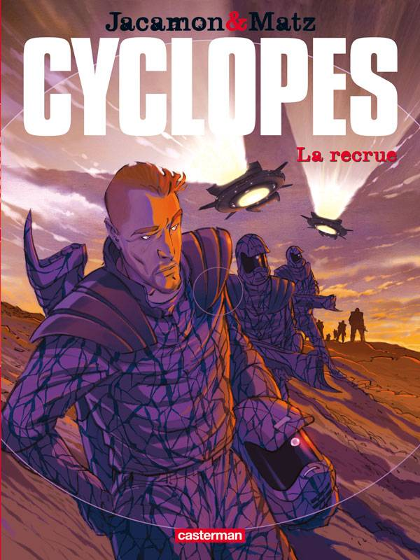 Cyclopes, 1, La Recrue