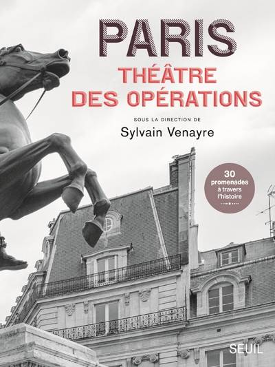 PARIS, THEATRE DES OPERATIONS