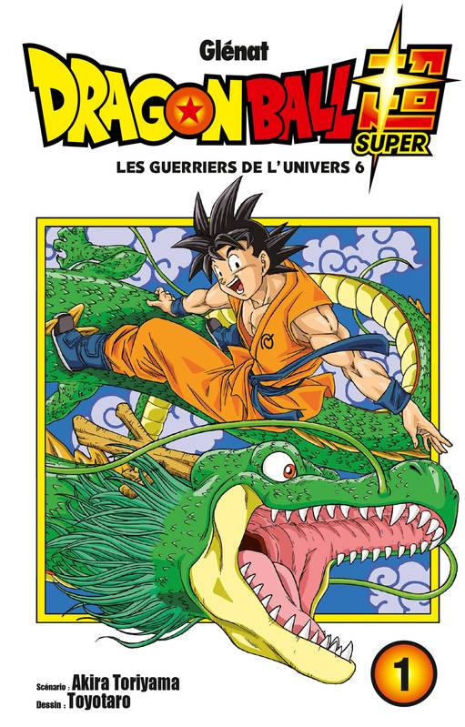 Dragon ball super, Tome 1, Les guerriers de l'univers