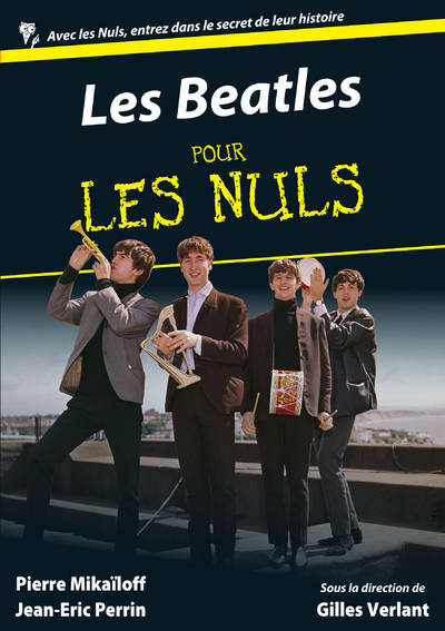 livre les beatles pour les nuls pierre mika loff jean eric perrin first pour les nuls. Black Bedroom Furniture Sets. Home Design Ideas