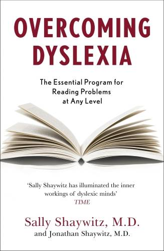 Overcoming Dyslexia, Second Edition, Completely Revised and Updated