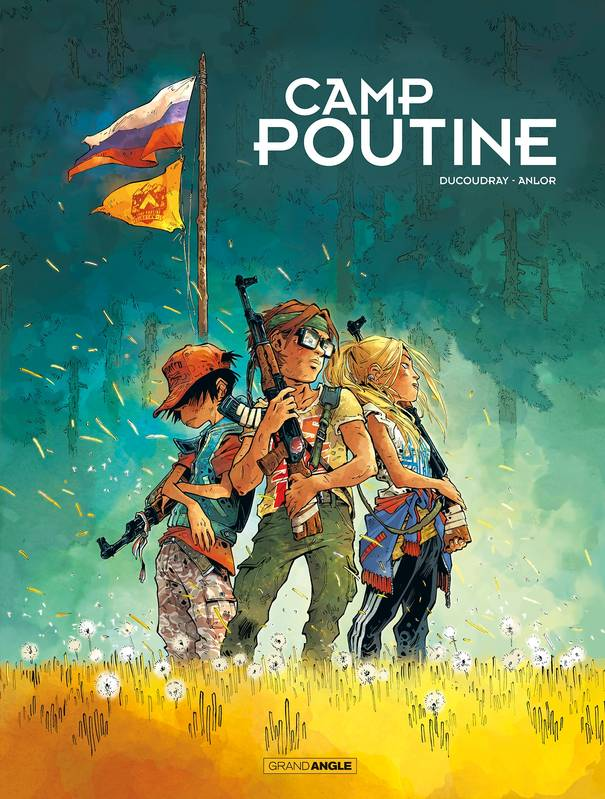 1, Camp Poutine - volume 01