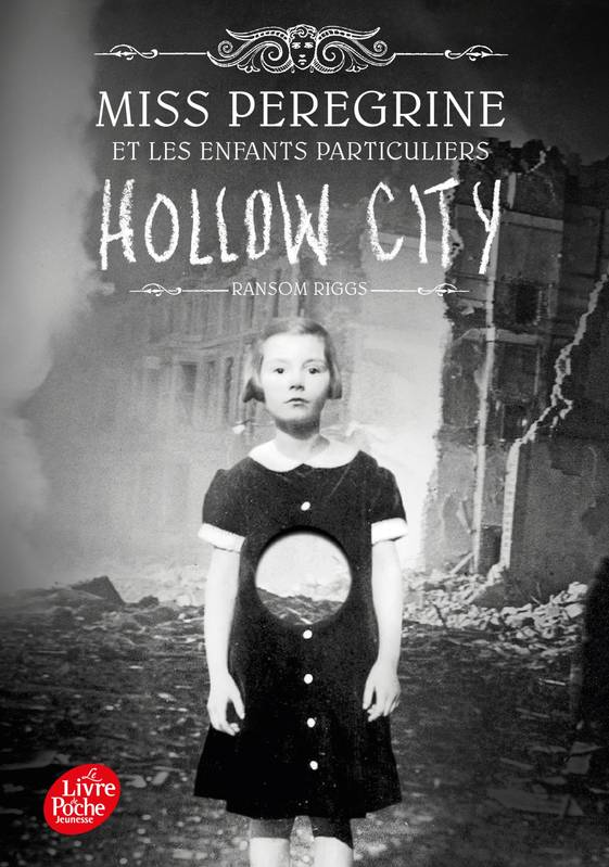 Miss Peregrine - Tome 2, Hollow City
